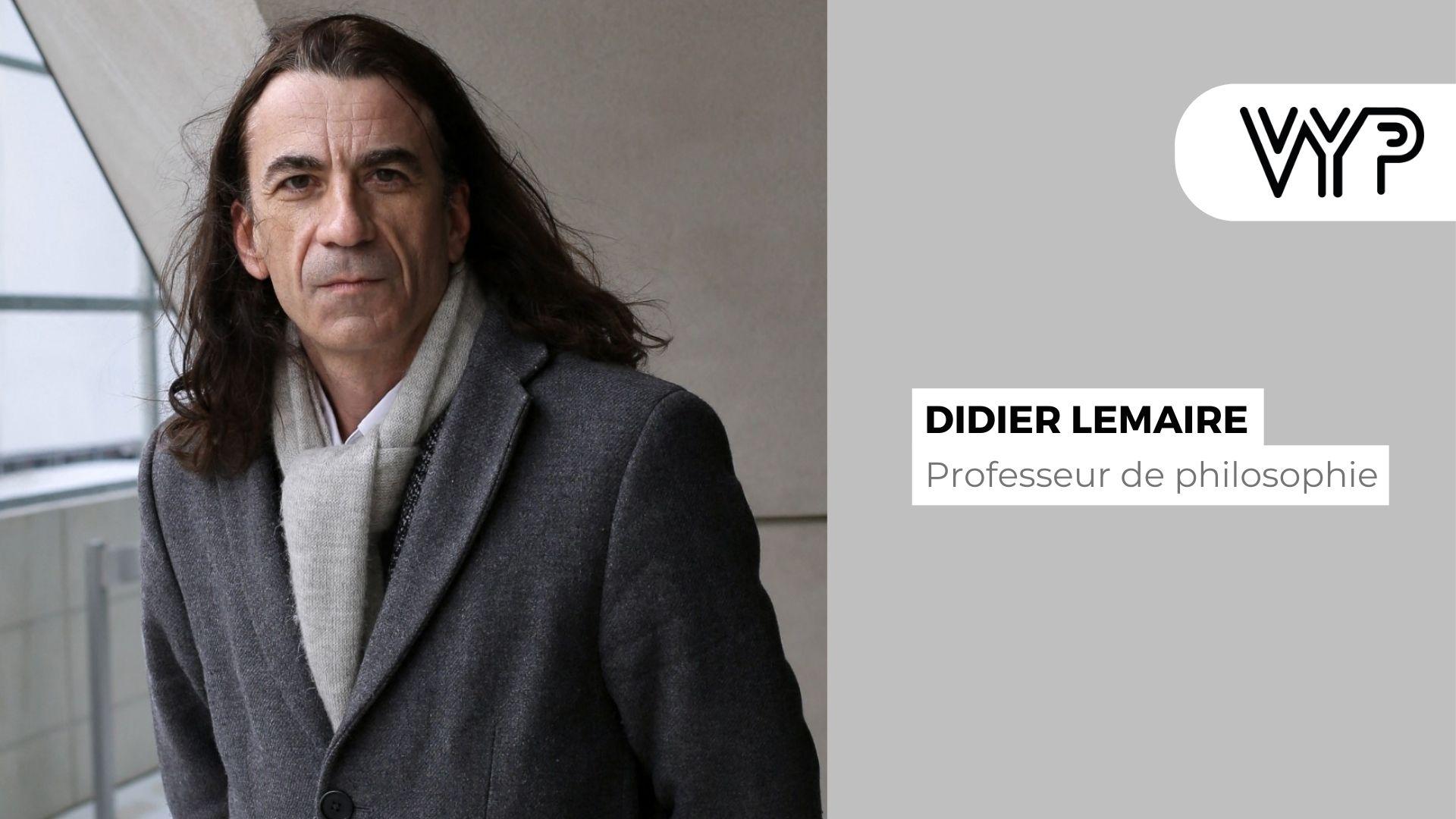 VYP avec Didier Lemaire, professeur de philosophie